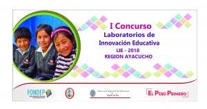 Ayacucho: escuelas podrán acceder a financiamiento para proyectos de innovación