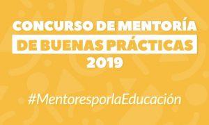Conoce a los 24 ganadores del Concurso de Mentoría de Buenas Prácticas 2019
