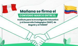 FONDEP y el el Instituto para la Investigación Educativa y el Desarrollo Pedagógico de Bogotá firman convenio