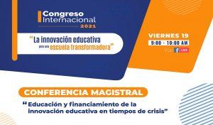 I Congreso Internacional: FONDEP en conferencia sobre financiamiento y gestión de innovación educativa