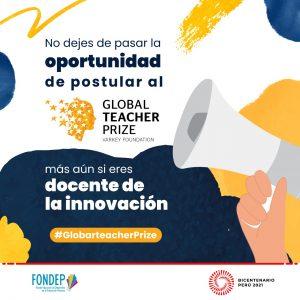 ¡Atención docente! Siguen abiertas las inscripciones para postular al Global Teacher Prize