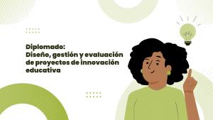 FONDEP presentó malla curricular del diplomado de proyectos de innovación educativa